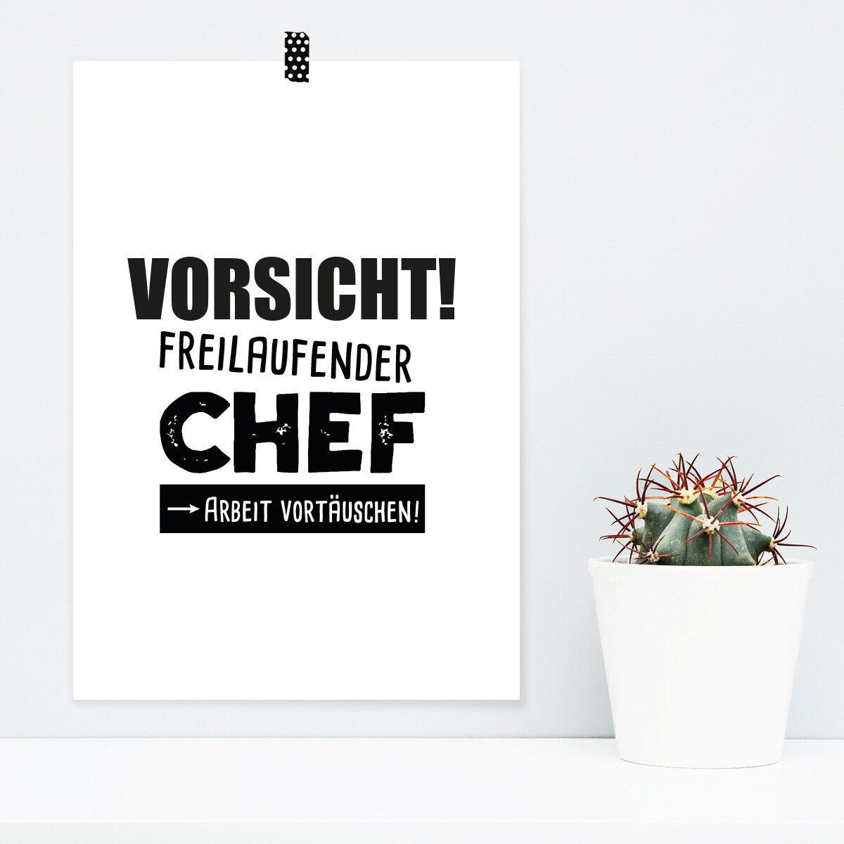 JUNIWORDS Poster  Vorsicht  Freilaufender Chef  Büro witzig lustig DIN A4 A3 A2
