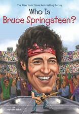 Who Was... ?: Who Is Bruce Springsteen? by Stephanie Sabol (2016, Paperback)