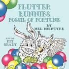 Flutter Bunnies Fossil of Fortune by Mel McIntyre (Paperback / softback, 2011)