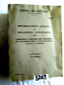 MAFIA COMMISSIONE D'INCHIESTA SUL FENOMENO DELLA MAFIA IN SICILIA (57A3)