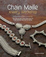 New!Chain Maille Jewelry Workshop: Techniques and Projects for Weaving with Wire