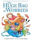 The Huge Bag of Worries by Virginia Ironside (Paperback, 2004)
