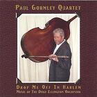 Drop Me Off in Harlem by Paul Gormley (CD, Mar-2005, Talking Dog Music)