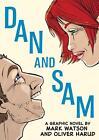 Dan and Sam von Mark Watson (2015, Taschenbuch)