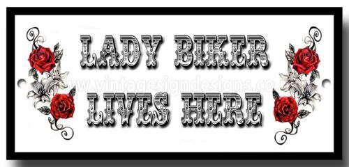 LADY BIKER LIVES HERE FINISH METAL SIGN.