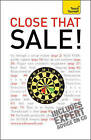 Close That Sale!: Teach Yourself: 2010 by Roger Brooksbank (Paperback, 2010)