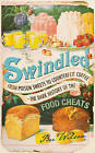 Swindled: From Poison Sweets to Counterfeit Coffee - The Dark History of the Food Cheats by Bee Wilson (Hardback, 2008)