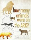 How Many Animals Were on the Ark? by Answers in Genesis (Hardback, 2016)