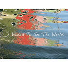 I Wanted to See the World by Kehrer Verlag (Paperback / softback, 2011)