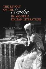 The Revolt of the Scribe in Modern Italian Literature (Toronto Italian Studies)