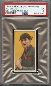 Rare 1909-11 T206 HOF Vic Willis American Beauty No Frame PSA 5 EX Population 1