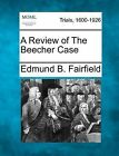 A Review of the Beecher Case by Edmund B Fairfield (Paperback / softback, 2012)