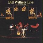Bill Withers Live at Carnegie Hall 0886972333021 CD
