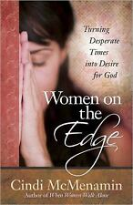 Women on the Edge by Cindi McMenamin (2010, Paperback)