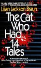 Cat Who Short Stories: The Cat Who Had 14 Tales 1 by Lilian Jackson Braun (1988, Paperback)