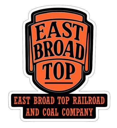 Sticker R6999 Railway Train YOU CHOOSE SIZE East Broad Top Railroad /& Coal Co