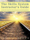 The Skills System Instructor's Guide: An Emotion-Regulation Skills Curriculum for All Learning Abilities by Julie F Brown (Paperback / softback, 2011)