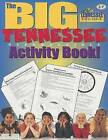 The Big Tennessee Reproducible Activity Book! by Carole Marsh (Paperback / softback, 2004)