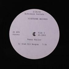 BUNNY WAILER: Arab Oil Weapon / Life Line 12 (Acetate 3/19/81) rare Reggae