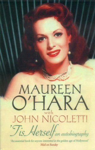 1 of 1 - Tis Herself: An Autobiography by O'Hara, Maureen 0743495357 The Cheap Fast Free