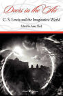 Doors in the Air: C. S. Lewis and the Imaginative World by Portaleditions, S.L. (Paperback / softback, 2010)