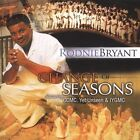 Change of Seasons * by Rodnie Bryant (CD, Jun-2005, Tyscot Records)