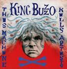 This Machine Kills Artists von King Buzzo (2016)