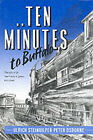 Ten Minutes to Buffalo: The Story of Germany's Great Escaper by Peter Osborne, Ulrich Steinhilper (Hardback, 1991)