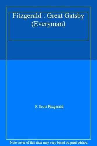 Fitzgerald : Great Gatsby (Everyman) By F. Scott Fitzgerald