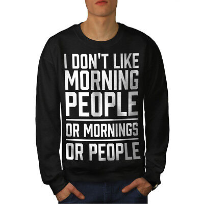 Offizielle Website Wellcoda Morning People Joke Mens Sweatshirt, Hate Casual Pullover Jumper