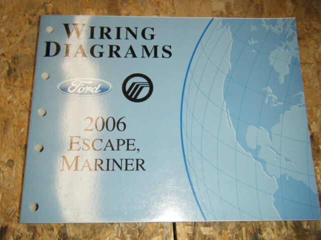 2006 Ford Escape Mercury Mariner Factory Wiring Diagrams
