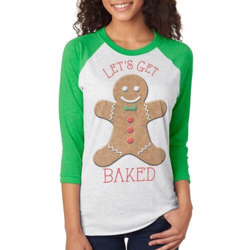 Christmas Gingerbread Man Let/'s Get Baked Unisex Raglan T Shirt