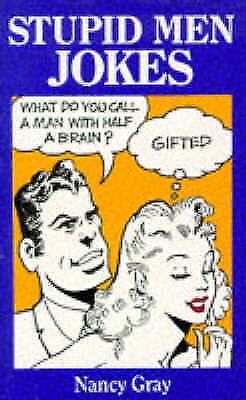 1 of 1 - Very Good, Stupid Men Jokes, Gray, Nancy, Book