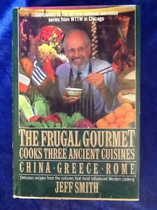 The Frugal Gourmet Cooks Three Ancient Cuisines China Greece Rome - Cuisines smith