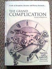 The Grand Complication by Allen Kurzwell (Uncorrected bound proof) Heinemann