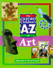 The Oxford Children's A to Z of Art by Malcolm Doney, Meryl Doney (Paperback, 1999)