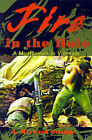 Fire in the Hole: A Mortarman in Vietnam by James Michael Orange (Paperback / softback, 2001)