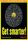 Get Smarter!: Handbook for Efficient & Effective Studying by Mirjam Pol (Paperback, 2014)