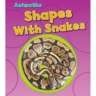 Shapes with Snakes by Tracey Steffora (Paperback, 2014)