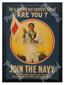 Historic-WWI-Recrutiment-Poster-our-country-039-s-signal-Navy-Postcard
