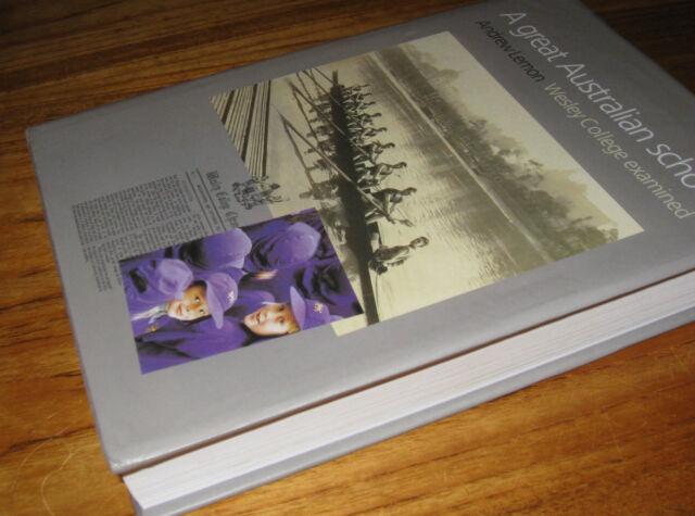 A GREAT Australian School:  WESLEY College Examined ~ Andrew Lemon HbDj  IN MELB