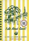 Talk about Good! by Junior League of Lafayette (Hardback, 1967)