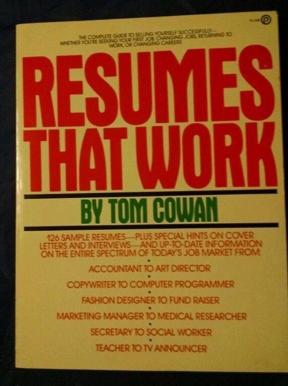 Resumes That Work by Tom Cowan (1983, Paperback)
