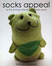 Socks Appeal: 16 Fun & Funky Friends Sew