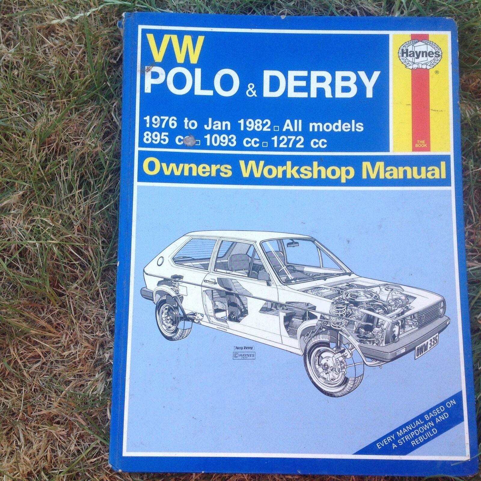 VW POLO + DERBY 1976-1982 Haynes Owners Workshop Manual - 895cc 1093cc  1272cc | eBay
