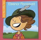 Eleanor Roosevelt by Emma E Haldy (Hardback, 2016)