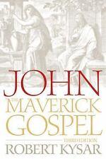 John, the Maverick Gospel, Third Edition, Kysar, Robert, Acceptable Book