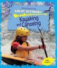 Kayaking and Canoeing by Robyn Hardyman (Hardback, 2016)