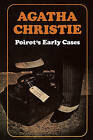 Poirot's Early Cases by Agatha Christie (Hardback, 2003)