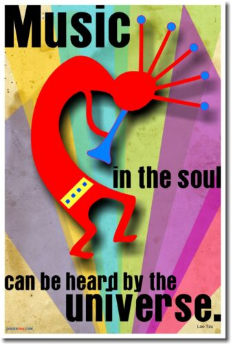 Music in the Soul Can Be Heard by the Universe NEW MUSIC MOTIVATIONAL POSTER